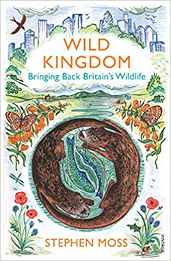 Wild Kingdom: Bringing Back Britain's Wildlife